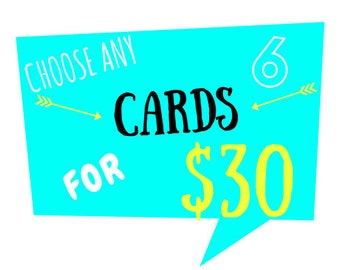 Choose Any 6 Cards, 6 for 30 Dollars, Funny Birthday Cards, Funny Love Cards, Funny Anniversary, Multi Cards, Mix and Match Cards, Card Set