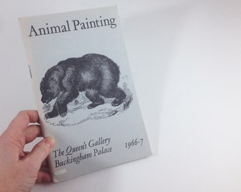 Vintage 1960s Booklet Catalogue Animal Painting - The Queen's Gallery Buckingham Palace / Vintage Art Catalogue 1966 / Famous Animal Art