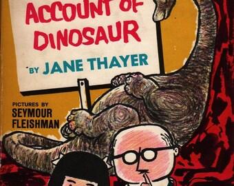 Quiet on Account of Dinosaur + Jane Thayer + Seymour Fleishman + 1964 + Vintage Kids Book