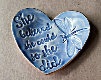 Ceramic Ring Dish She Believed she Could so She Did gold edged