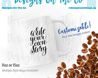 Coffee Mug, Inspirational, Write Your Own Story, Sizes Vary, Tumbler, Glass, Ceramic, Foil, Pink Gold Silver Metallic, Latte, Black