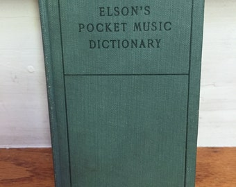 1909 Elson's Pocket Music Dictionary