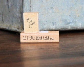 "Saying stamp ''a little bird told me"" from A Muse Artstamps - Amuse Rubber Stamps.  Comes with a FREE little doddle bird rubber stamp!"