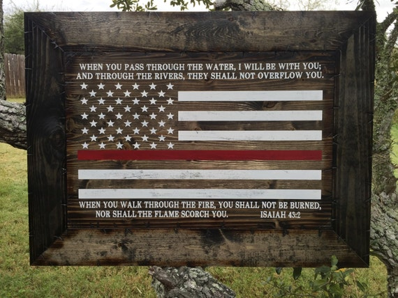 Firefighters Thin Red Line Framed Rustic Flag Isaiah 43:2