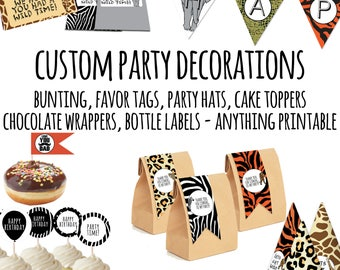 Custom Designed Party Decorations, Printable Party Decorations, Custom, Bunting, Chocolate Wrappers, Cake Toppers, Favor Tags, Party Hats