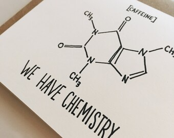We Have Chemistry Card