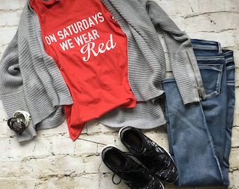 On Saturdays We Wear Red t-shirt