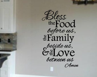 Bless the food, before us, Family, beside us, Love, between us, Vinyl Wall Decal, Home Decor, Kitchen, Dining room, Blessing, Amen, Prayer