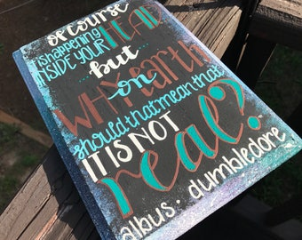"""""""Of Course It Is Happening Inside Your Head..."""" Wood Sign 