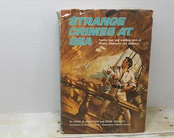 Strange Crimes At Sea, 1966, Louis Davidson, Eddie Doherty, vintage book