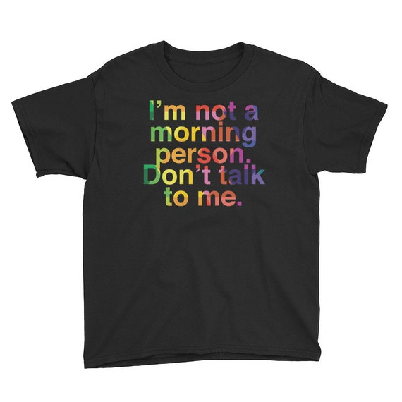 Youth Short Sleeve T-Shirt - I'm Not a Morning Person, Don't Talk to Me Tee