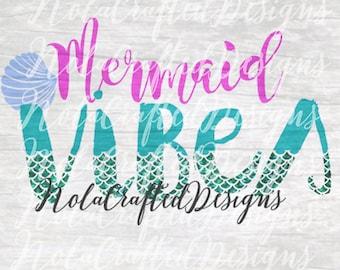 Mermaid Vibes SVG - Mermaid Svg - Summer Svg - Beach Svg - Travel Svg - Girls Summer Travel Svg - Dxf - Png - Cut file