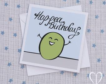 Cute Birthday Card, Birthday Card, Funny Birthday Card, Sweet Birthday Card, Unique Birthday Card, Quirky Birthday Card, Birthday Cards, Pea