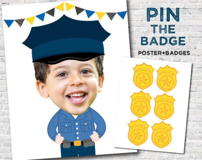 Pin the badge game, Police Birthday Party, Cops and Robbers Pin the badge game, Digital, Personalized with your photo, Printable Item