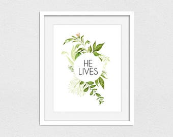 He Lives Printable // Instant Download // Printing Services Available // He Lives // LDS Print // Easter Print // LDS Art // Custom