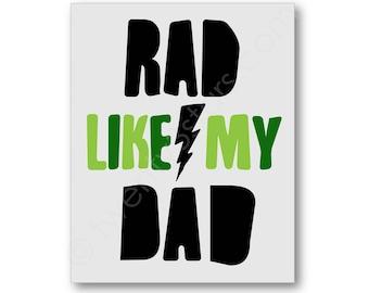 Rad Like My Dad Poster, Personalized Boy's Room Art, Rad Like Dad Art, Rad Like Dad Canvas, Custom Boys Room Art Prints, Boys Canvas Art