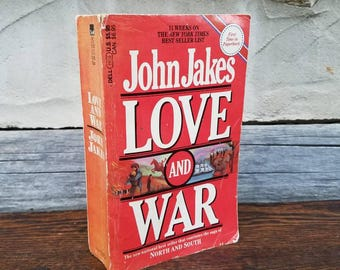 John Jakes Love and War- Paperback Novel- Vintage Books- 1980s- North and South Trilogy- Civil War/Historical Fiction/Drama/Military Books