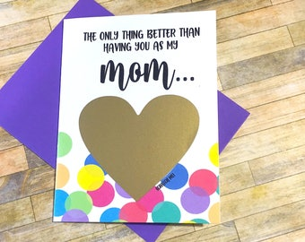 Pregnancy Announcement to Mom - Rainbow Baby Scratch Off Card - New Grandma - only thing better than having you as a mom mother - RAINBOW