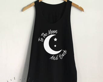 To The Moon And Back Tank Top Crescent Moon Shirt Women Tank Clothing Tumblr