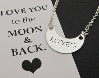 Gift Woman, Crescent Moon Necklace, Anniversary Gift, LOVED Moon Necklace, I Love You to the Moon and Back, Moon Pendant, Gift for her