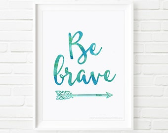Be Brave, digital print, printable art, Kids prints, nursery room decor, kids room decor, Scandinavian print, blue nursery, nursery wall art