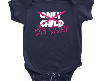 Only Child to Big Sister Bodysuit