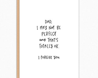 Funny Fathers Day Card. Funny Dad Card. Father's Day Card From Daughter. From Son. Fathers Day Gift. I Forgive You 148