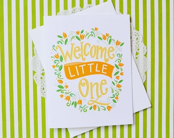 Welcome Little One, Yellow, Baby Shower, Baby gift, Gender neutral, Illustration, Note card, Greeting Card, Handlettered, tulips, flowers