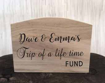 Personalised Engraved Wooden Money Box - Trip of a Lifetime - Any Names