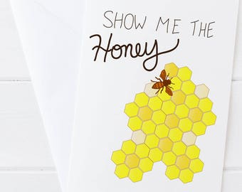 Show Me the Honey Greeting Card