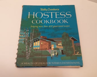 Betty Crocker's HOSTESS COOKBOOK featuring more than 400 guest-tested recipes, 1967, First Edition, First Printing, 168pp
