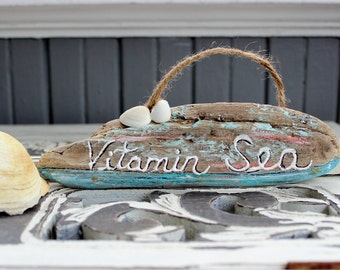 Vitamin Sea Hand Painted Driftwood Beach Sign ,  Shell Decoration, Shore Decor