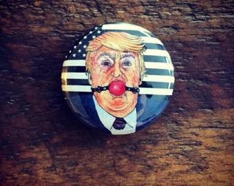 """Ball Gag Trump 1"""" button!"""