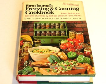 Farm Journal's Freezing and Canning Cookbook New Revised Edition 1978