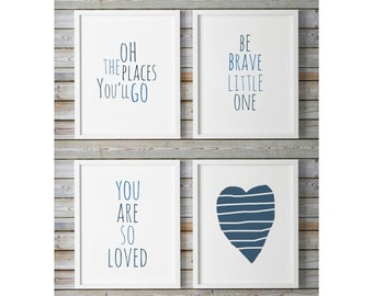 Blue Nursery Decor, Be Brave Little One, Printable Nursery Wall Art, You Are So Loved, Heart, Oh The Places You'll Go, Navy Nursery Quote