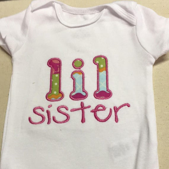 Lil sister shirt, new baby sibling onesie, im a big sister, little sister, embroidered, custom shirt, coordinating sibling shirts new baby