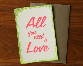 All you need is Love / Handmade Screen printed Washi Greeting Card