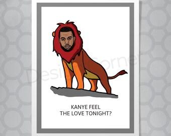 Kanye West Lion King Valentines or Love Funny Illustrated Card