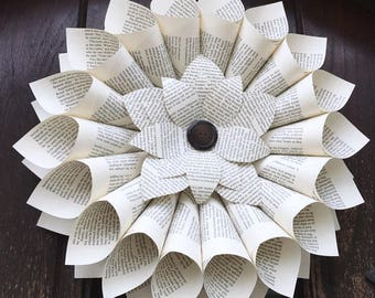 Book Page Wreath - Front Door Decor - Spring Wreath - Farmhouse Wreath - Rustic Wall Hanging - Cottage Decor - Repurposed Decor - Book Lover