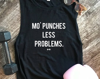 Mo' Punches Less Problems Muscle Tank, Womens Workout Tank, Boxing, Boxing Tank, Funny Boxing Tank, Kickboxing Tank, Funny Workout Tank, Gym