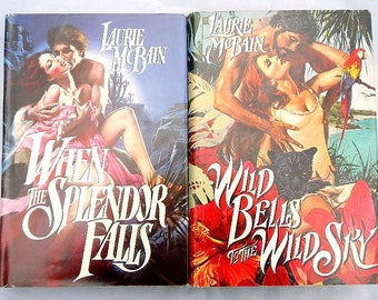 Laurie McBain When The Splendor Falls and Wild Bells To The Wild Sky Pair of Hardcover Romance Novels