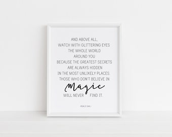 8x10 And Above All Watch With Glittering Eyes Printable, Roald Dahl Quote, Typography Poster, Wall Print, Home Decor, Digital Download