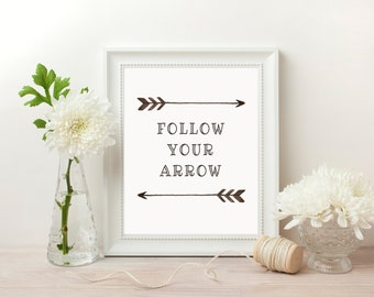 Follow your Arrow Print, Printable Arrows, Motivational Print, Inspirational Quote, Watercolor Dorm Decor, Nursery Decor Boho, Printable Art