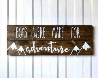 Boys were made for adventure sign, wooden wall hanging with mountains, hand-painted, nursery decor, woodland, kids room, wall decor