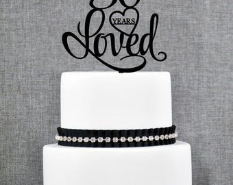 50 Years Loved Cake Topper, Classy 50th Birthday Cake Topper, 50th Anniversary Cake Topper- (T244-50)