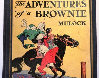 vintage Children Book Little Lame Prince Brownie Adventure illustrated 1928 colorful horse