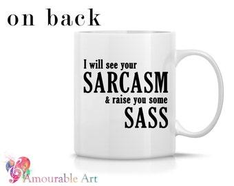 Coffee Mug, Ceramic Mug Sarcasm, , Mug, Coffe Mug  Unique Coffee Mug, 11oz or 15oz Watercolor Art Print Mug Gift, Two-Sided Prin