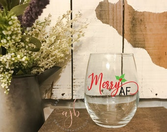 Merry AF Wineglass, Merry AF Stemless Wineglass, Merry AF, Holiday Wineglass, Christmas Wineglass, Holiday Party wineglass, Christmas Party