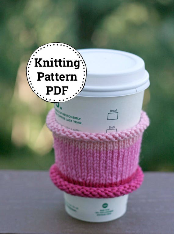 Knitting Pattern | Knitted Cup Cozy | Cup Cozy Pattern | Knitting ...