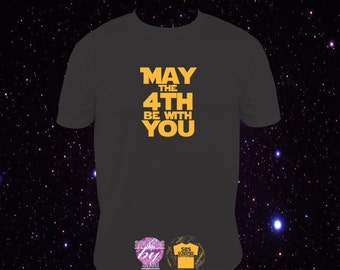 May the 4th Be With You, May the fourth be with you, Star Wars funny T Shirt  S to 3X May the force be with you, jedi, darth vader